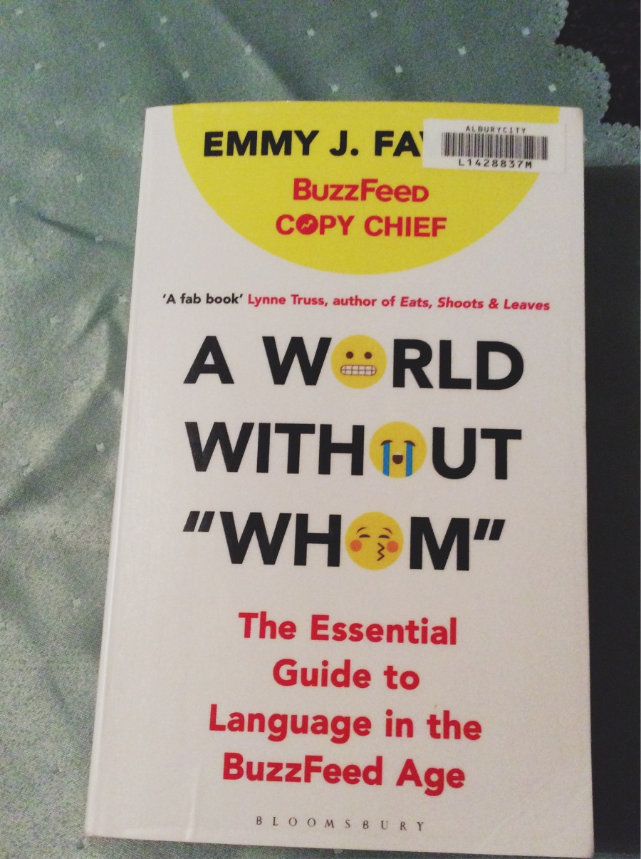 "Book: A World Without Whom: The Essential Guide to Language in the BuzzFeed Age"" by Emmy Favila"
